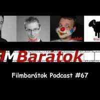 Filmbarátok Podcast #67