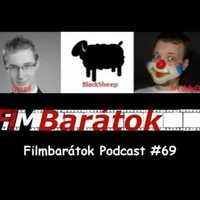 Filmbarátok Podcast #69