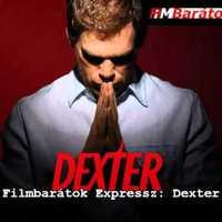 Filmbarátok Expressz: Dexter [SPOILERES]
