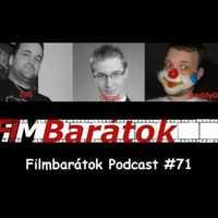 Filmbarátok Podcast #71