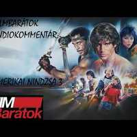 Filmbarátok Audiokommentár: Amerikai nindzsa 3