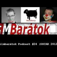 Filmbarátok Podcast #24 (Oscar 2013)