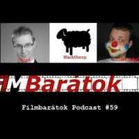 Filmbarátok Podcast #59