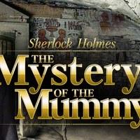 Sherlock Holmes - The Mystery of the Mummy (2002)