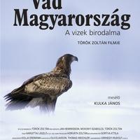A Vad Magyarország doksifilm előzetese