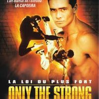 Capoeira (Csak az erős győzhet)