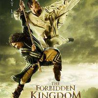 A tiltott királyság (The Forbidden Kingdom)