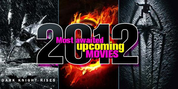 hollywood-upcoming-movies-2012.jpg