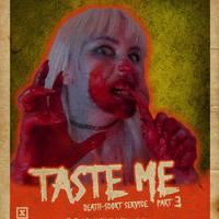 Taste me: Death-scort service part 3 (Spoileres) élménybeszámoló