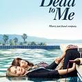 Dead To Me (1. szezon)