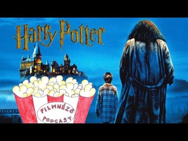 Filmnéző Podcast #49 (Harry Potter filmek 1-4)