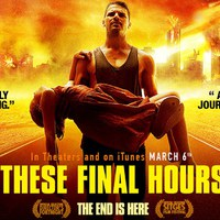These Final Hours - kritika