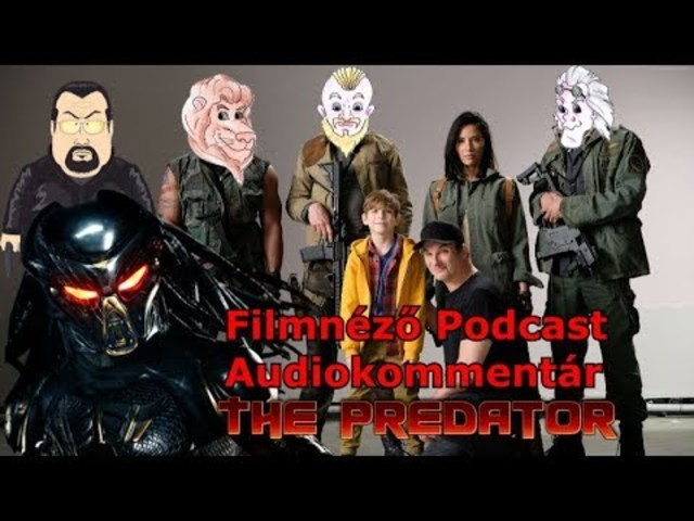 Filmnéző Audiokommentár: The Predator - A Ragadozó