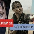 TOP 11 Női főszereplő
