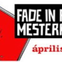 Indul a Fade In / Raindance Filmírói Mesterkurzus