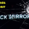 Filmvilág Podcast #21 - A Black Mirror összes epizódja: rangsorolva