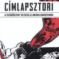 Kárpáti György: A negyvenes évek sajtófilmjei (4. részlet)