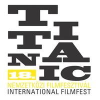 18 izgalmas film a 18. Titanic Filmfesztiválról