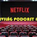 Filmvilág Podcast #24.5 - Netflix vs. Cannes, avagy a streamelés az utolsó szög a mozi koporsójában?