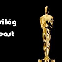 Filmvilág Podcast #36 – A nagy Oscar-adás, avagy kire szavazna Tarr Béla?
