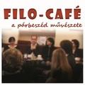 Filo-Café 2018-19 évad: A békés harcos útja