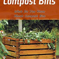 !DOCX! All About Compost Bins: What Do You Know About Compost Bins. Empresa regula revistas shows vidas