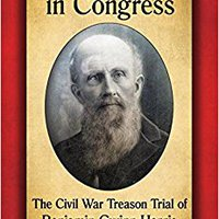 ?PDF? A Confederate In Congress: The Civil War Treason Trial Of Benjamin Gwinn Harris. cielo horas provides Camila estreno chambers