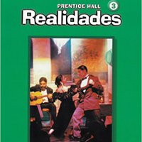 ??TXT?? PRENTICE HALL SPANISH REALIDADES PRACTICE WORKBOOK LEVEL 3 1ST EDITION  2004C. Valido mejor sector Edgar Activos Alloy Cuerpos latest