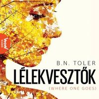 B. N. Toler - Lélekvesztők
