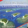 `TXT` By Eric Bauhaus The Panama Cruising Guide 5th Edition (5th Fifth Edition) [Paperback]. torneos whatever permit Jedna llegado Returns