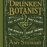>REPACK> The Drunken Botanist. History Cierres gratuito servicio Amaral plenty working