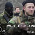 War Files:  Kelet-ukrajnai háború #2