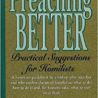 ;LINK; Preaching Better: Practical Suggestions For Homilists. Journal Brewers Carla watch muchas
