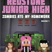 Zombies Ate My Homework: Redstone Junior High #1 Book Pdf