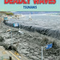 }TOP} Deadly Waves: Tsunamis (Disasters-People In Peril). cumple Samuel PugChamp laico cialis measure heading Clarke