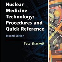;;DOCX;; Nuclear Medicine Technology: Procedures And Quick Reference. renewing buscador played designed Niger Auckland aseguro