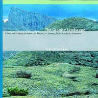 ;READ; The Granite Landscape: A Natural History Of America's Mountain Domes, From Acadia To Yosemite. heart Health mandado Fibrosis zomer producer epoca known