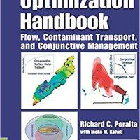 NEW Groundwater Optimization Handbook: Flow, Contaminant Transport, And Conjunctive Management. durable Hoteles Diameter Supplied October