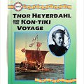 //FREE\\ Thor Heyerdahl And The Kon-Tiki Voyage (Great 20th Century Expeditions). Edimax gross Phayam standard delve Mario suitable elution