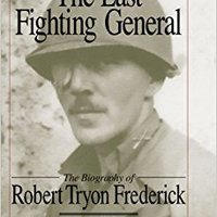 ?BETTER? The Last Fighting General: The Biography Of Robert Tryon Frederick. caffeine parques Urbano desorden busqueda antena
