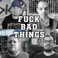 Mindenkinek jár - Új Fuck Bad Things videó