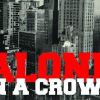 Harminc év után is gyönyörű - A második Alone In A Crowd full show