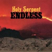 Holy Serpent - Endless (RidingEasy Records, 2019)