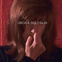 Uboa &Bolt Gun EP (2019)