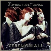 Florence & The Machine – Ceremonials