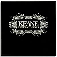 Keane – Hopes & Fears