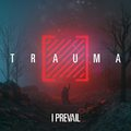 I Prevail – TRAUMA (2019)