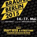 Braufest Berlin International 2015, Május 14-17