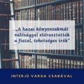 A hazai könyvszakmát valósággal elárasztották a fiatal, tehetséges írók – interjú Varga Csabával