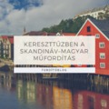 Kereszttűzben a XX. századi skandináv–magyar műfordítás